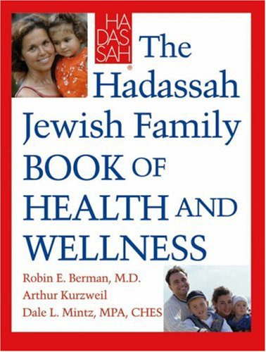 9780787980719: The Hadassah Jewish Family Book of Health and Wellness