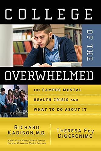 9780787981143: College of the Overwhelmed: The Campus Mental Health Crisis and What to Do About It
