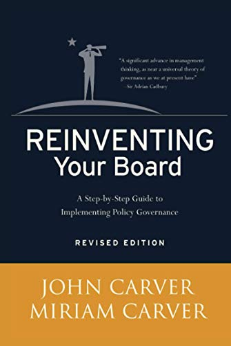 9780787981815: Reinventing Your Board: A Step-by-Step Guide to Implementing Policy Governance