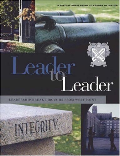 9780787981938: Leader to Leader, Leadership Breakthroughs from West Point: A Special Supplement, 2005 (J-B Single Issue Leader to Leader)