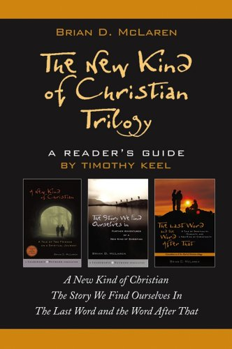 A Reader's Guide to The New Kind of Christian Trilogy: Timothy Keel
