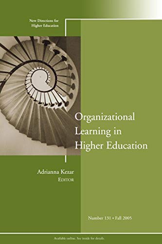 9780787982652: Organizational Learning in Higher Education: New Directions for Higher Education, Number 131