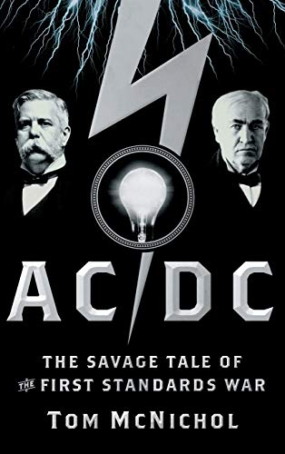 9780787982676: AC/DC: The Savage Tale of the First Standards War