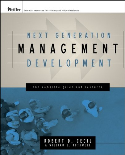 9780787982713: Next Generation Management Development: The Complete Guide and Resource