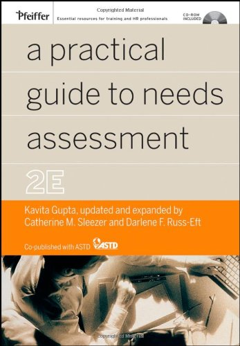 A Practical Guide to Needs Assessment: Kavita Gupta, Catherine