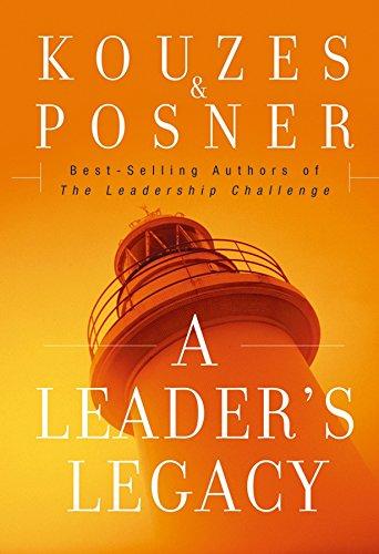 9780787982966: A Leader's Legacy (J-B Leadership Challenge: Kouzes/Posner)