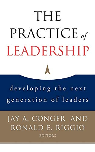 9780787983055: The Practice of Leadership: Developing the Next Generation of Leaders
