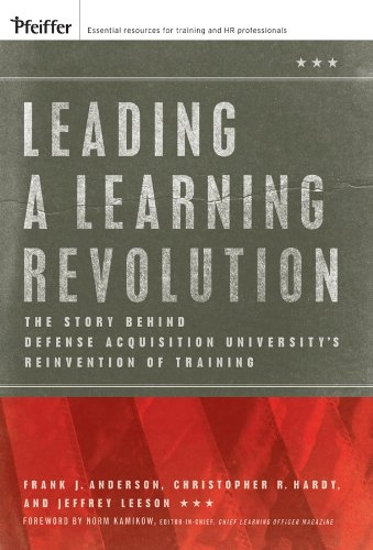 Leading a Learning Revolution: The Story Behind: Anderson, Frank J.,