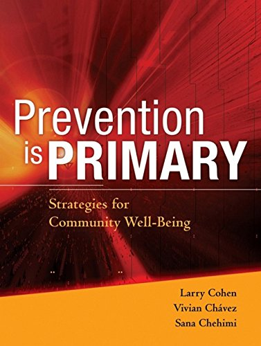 9780787983185: Prevention is Primary: Strategies for Community Well Being