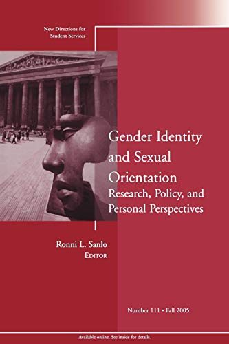 9780787983284: Gender Identity and Sexual Orientation: Research, Policy, and Personal Perspectives: New Directions for Student Services, Number 111