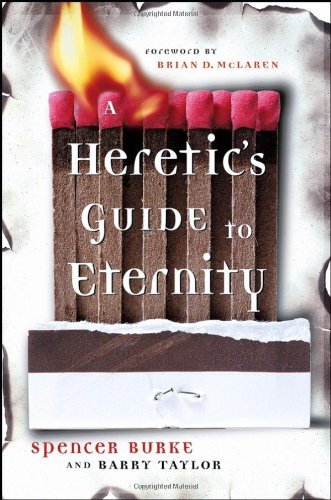 9780787983598: A Heretic's Guide to Eternity