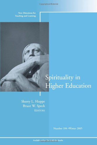 9780787983635: Spirituality in Higher Education: New Directions for Teaching and Learning, Number 104 (J-B TL Single Issue Teaching and Learning)