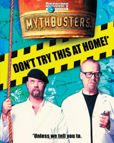 9780787983697: MythBusters: Don't Try This at Home