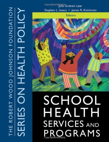 9780787983741: School Health Services and Programs (Public Health/Robert Wood Johnson Foundation Anthology)