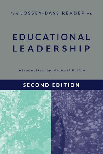 The Jossey-Bass Reader on Educational Leadership: Jossey-Bass Publishers
