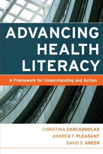 9780787984335: Advancing Health Literacy: A Framework for Understanding and Action