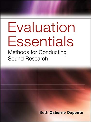 9780787984397: Evaluation Essentials: Methods for Conducting Sound Research (Research Methods for the Social Sciences)