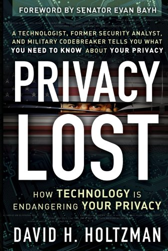 9780787985110: Privacy Lost: How Technology Is Endangering Your Privacy
