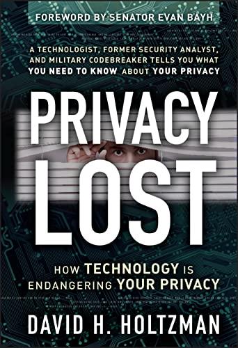 Privacy Lost: Holtzman, David H.