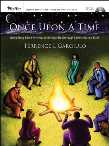 9780787985356: Once Upon A Time, CD-ROM Included: Using Story-Based Activities to Develop Breakthrough Communication Skills