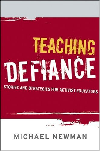 9780787985561: Teaching Defiance: Stories and Strategies for Activist Educators