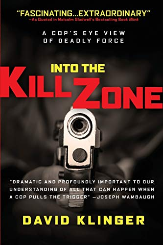 9780787986032: Into the Kill Zone: A Cop's Eye View of Deadly Force