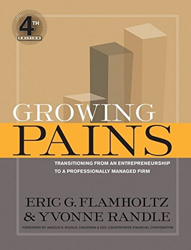9780787986162: Growing Pains: Transitioning from an Entrepreneurship to a Professionally Managed Firm