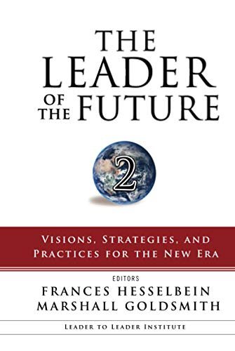 The Leader of the Future 2: Visions,: Frances Hesselbein, Marshall