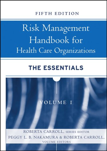 9780787986728: Risk Management Handbook for Health Care Organizations, The Essentials (Volume 1)