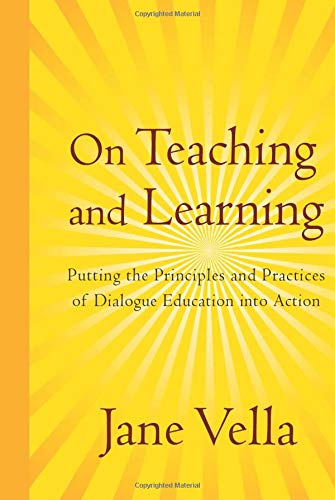 9780787986995: On Teaching and Learning: Putting the Principles and Practices of Dialogue Education Into Action
