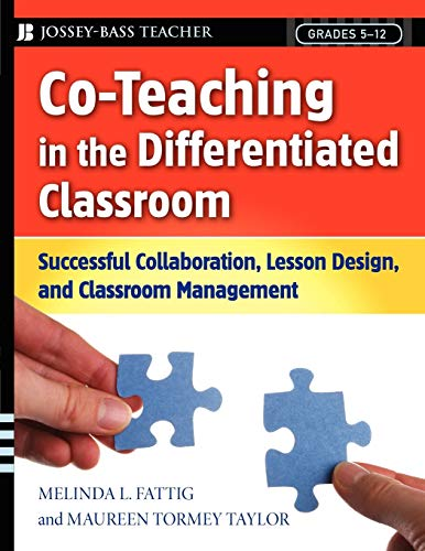 Co-Teaching in the Differentiated Classroom : Successful: Melinda L. Fattig;