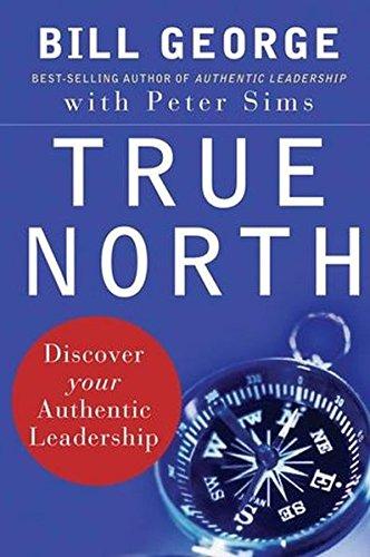 9780787987510: True North: Discover Your Authentic Leadership (J-B Warren Bennis Series)