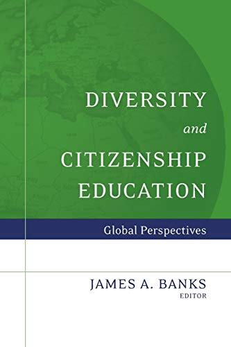 9780787987657: Diversity and Citizenship Education: Global Perspectives