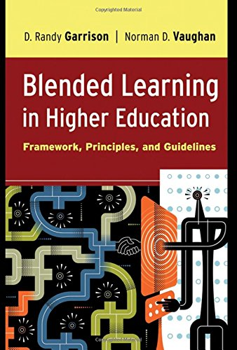 9780787987701: Blended Learning in Higher Education: Framework, Principles, and Guidelines