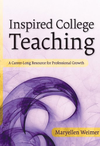 9780787987718: Inspired College Teaching: A Career-Long Resource for Professional Growth