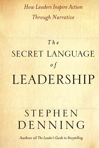 9780787987893: The Secret Language of Leadership: How Leaders Inspire Action Through Narrative