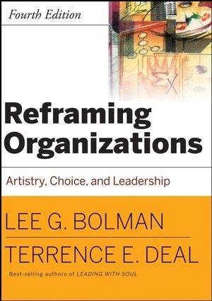 9780787987985: Reframing Organizations: Artistry, Choice and Leadership