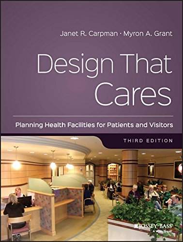 9780787988111: Design That Cares: Planning Health Facilities for Patients and Visitors (J-B AHA Press S)