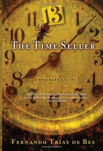 9780787988388: The Time Seller: A Business Satire