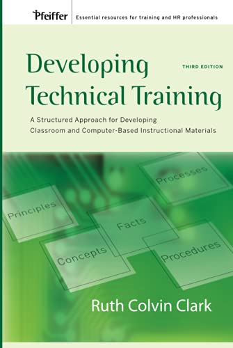 9780787988463: Developing Technical Training: A Structured Approach for Developing Classroom and Computer-based Instructional Materials