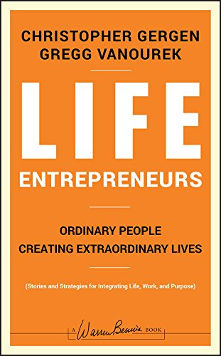 9780787988623: Life Entrepreneurs: Ordinary People Creating Extraordinary Lives