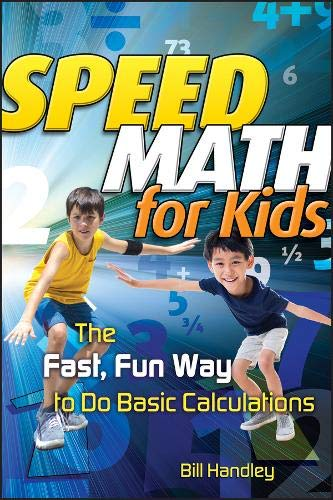 9780787988630: Speed Math for Kids: The Fast, Fun Way To Do Basic Calculations