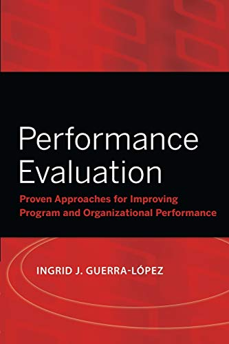 9780787988838: Performance Evaluation: Proven Approaches for Improving Program and Organizational Performance