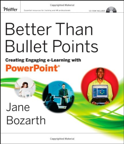 9780787992453: Better Than Bullet Points: Creating Engaging e-Learning with PowerPoint