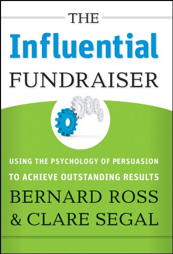 9780787994044: The Influential Fundraiser: Using the Psychology of Persuasion to Achieve Outstanding Results