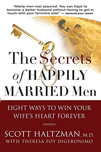 9780787994143: The Secrets of Happily Married Men: Eight Ways to Win Your Wife's Heart Forever