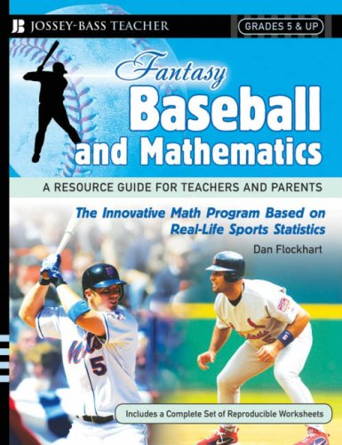 9780787994433: Fantasy Baseball and Mathematics: A Resource Guide for Teachers and Parents, Grades 5 & Up