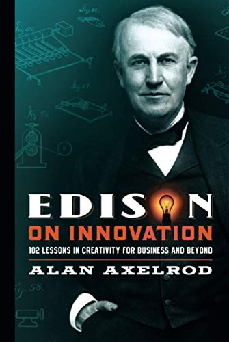 9780787994594: Edison on Innovation: 102 Lessons in Creativity for Business and Beyond