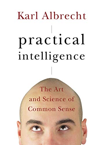 9780787995652: Practical Intelligence: The Art and Science of Common Sense