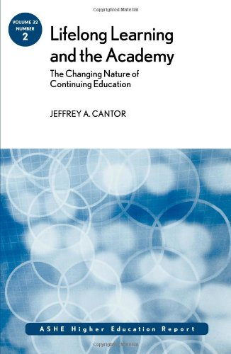9780787995775: Lifelong Learning and the Academy: The Changing Nature of Continuing Education: ASHE Higher Education Report